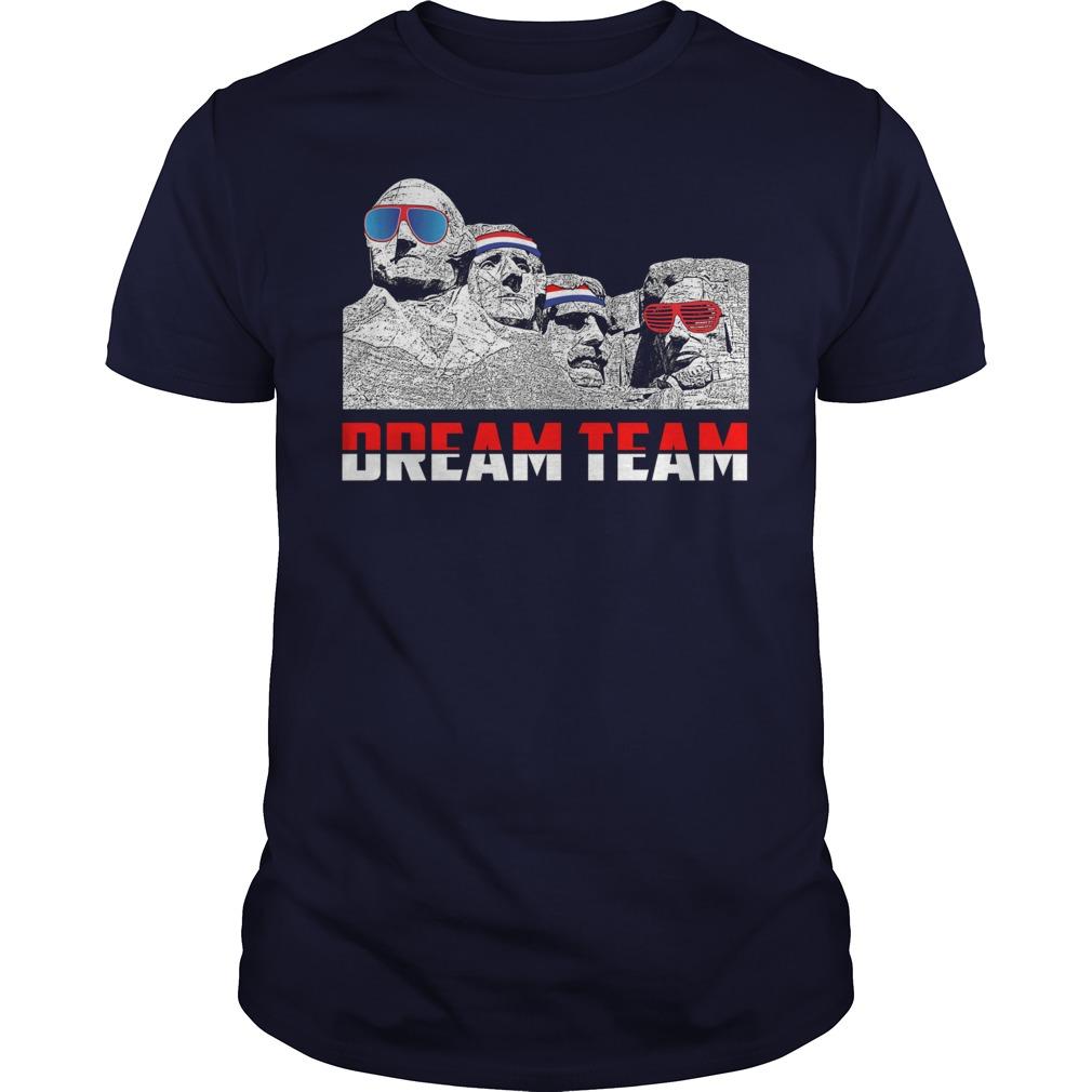 Mount Rushmore Dream Team guy shirt