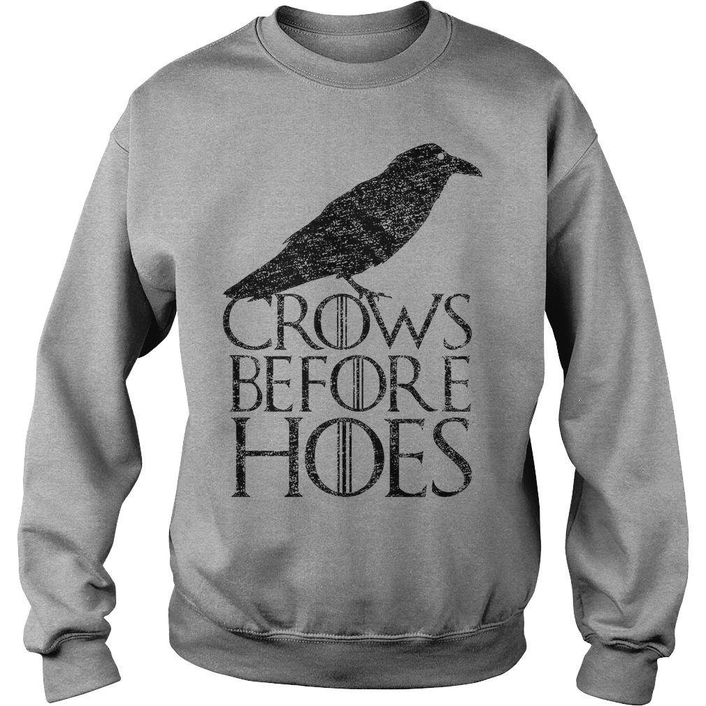 Crows Before Hoes sweatshirt