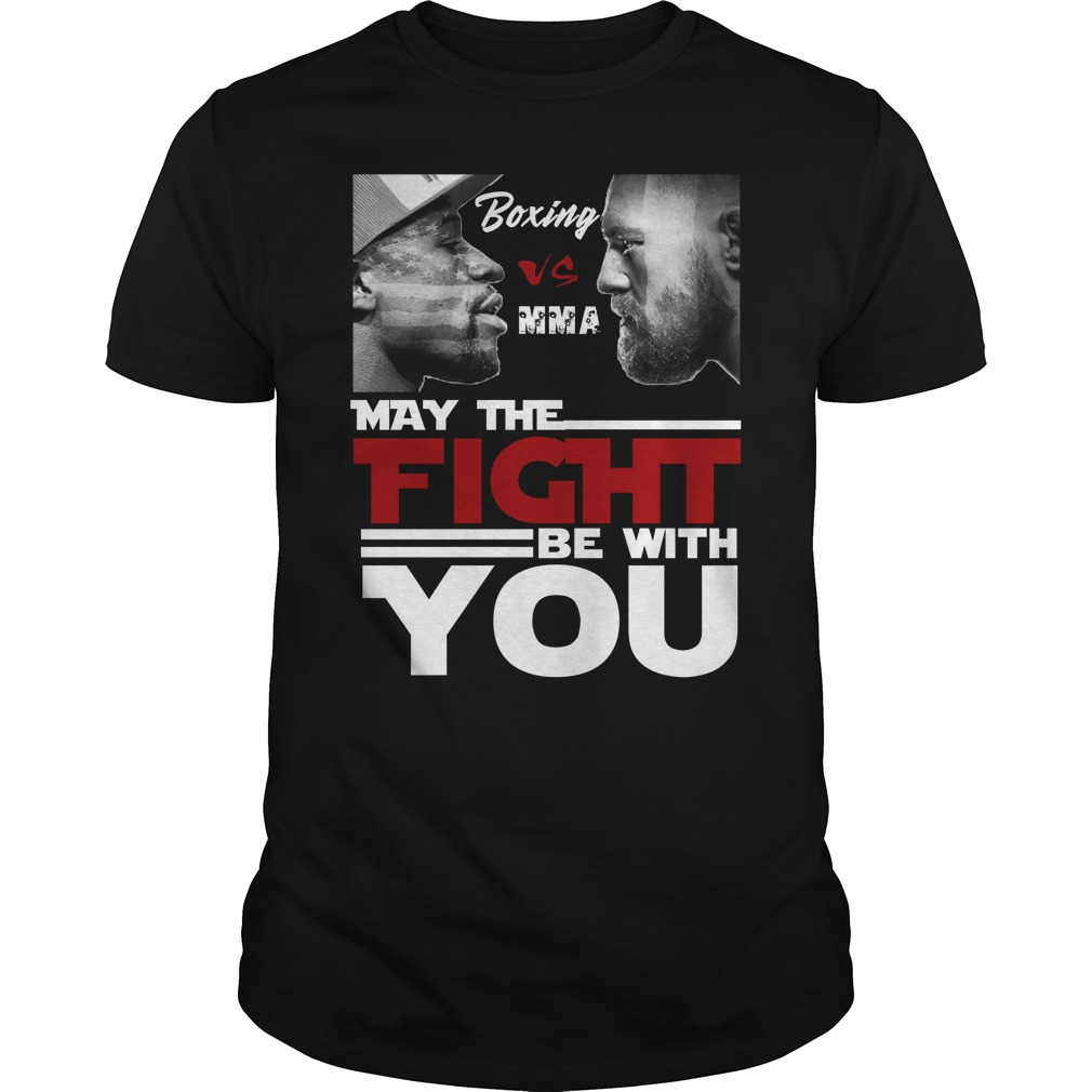 Mc connor may the fight be with you guy shirt