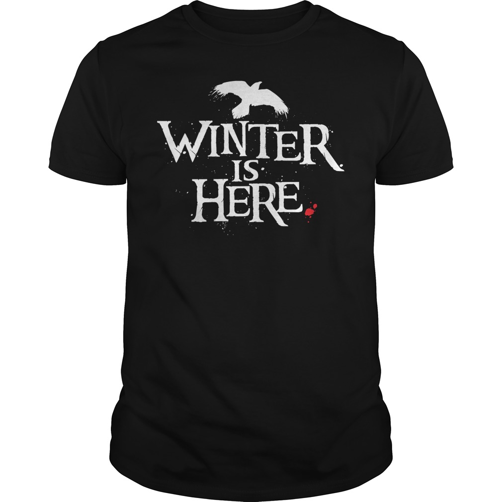 Winter is Here guy shirt