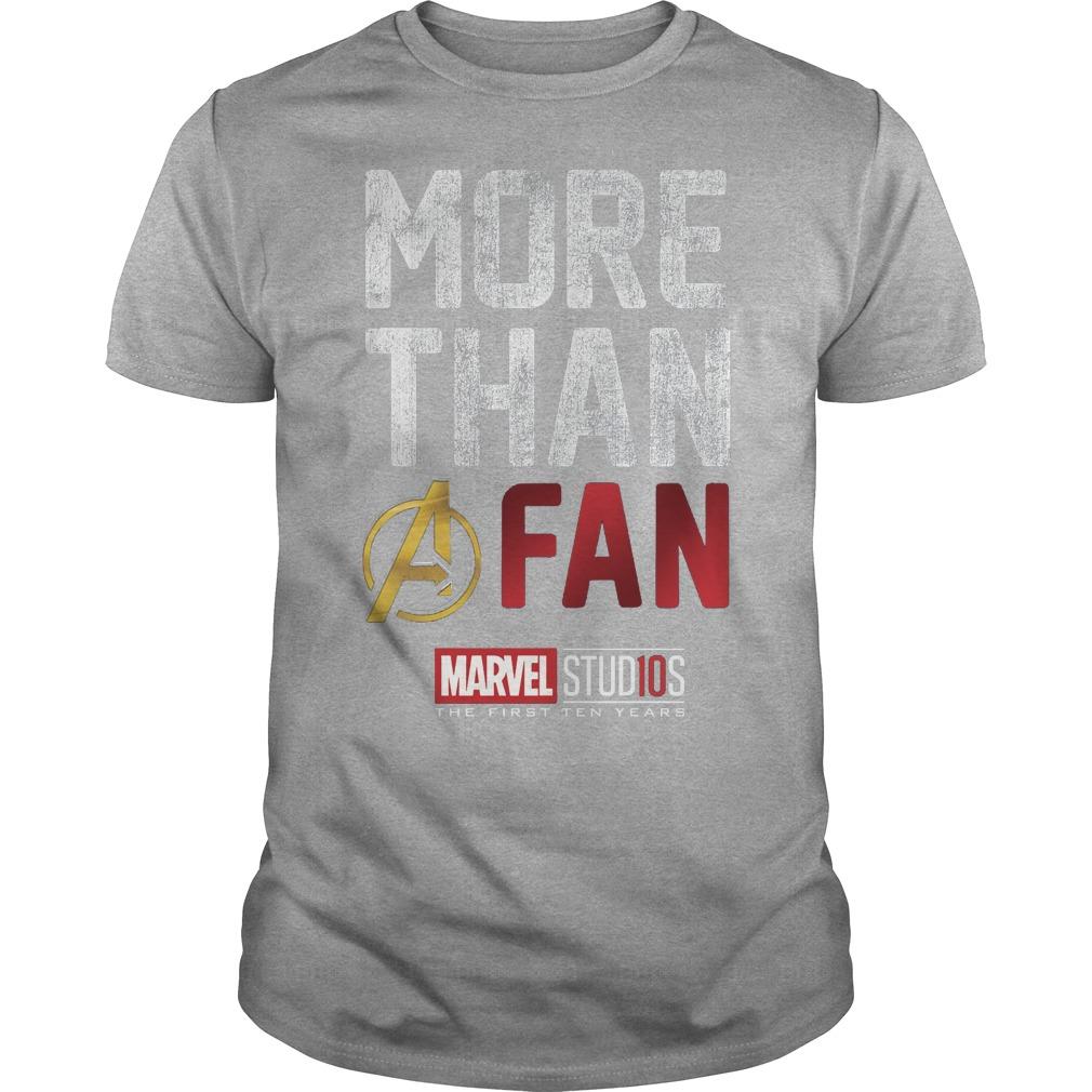 Marvel studios more than a fan 10th anniversary shirt