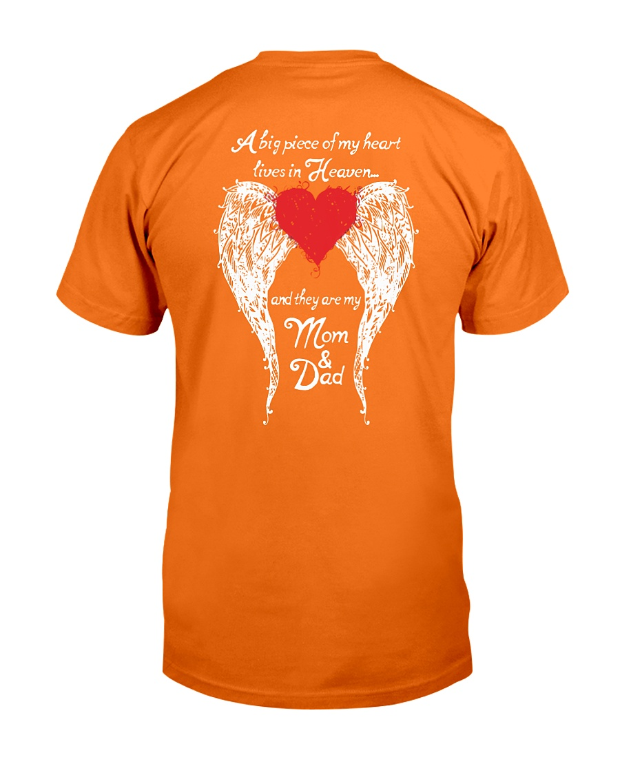 A big piece of my heart lives in heaven and they are my mom and dad shirt