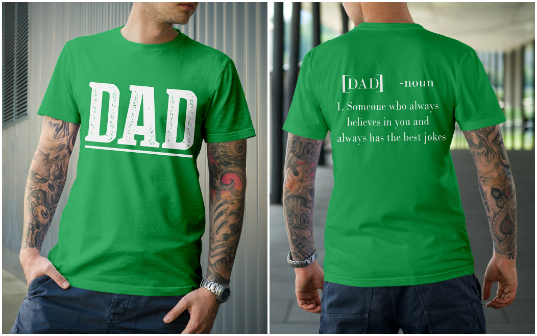 Dad - someone who always believes in you and always has the best jokes shirt