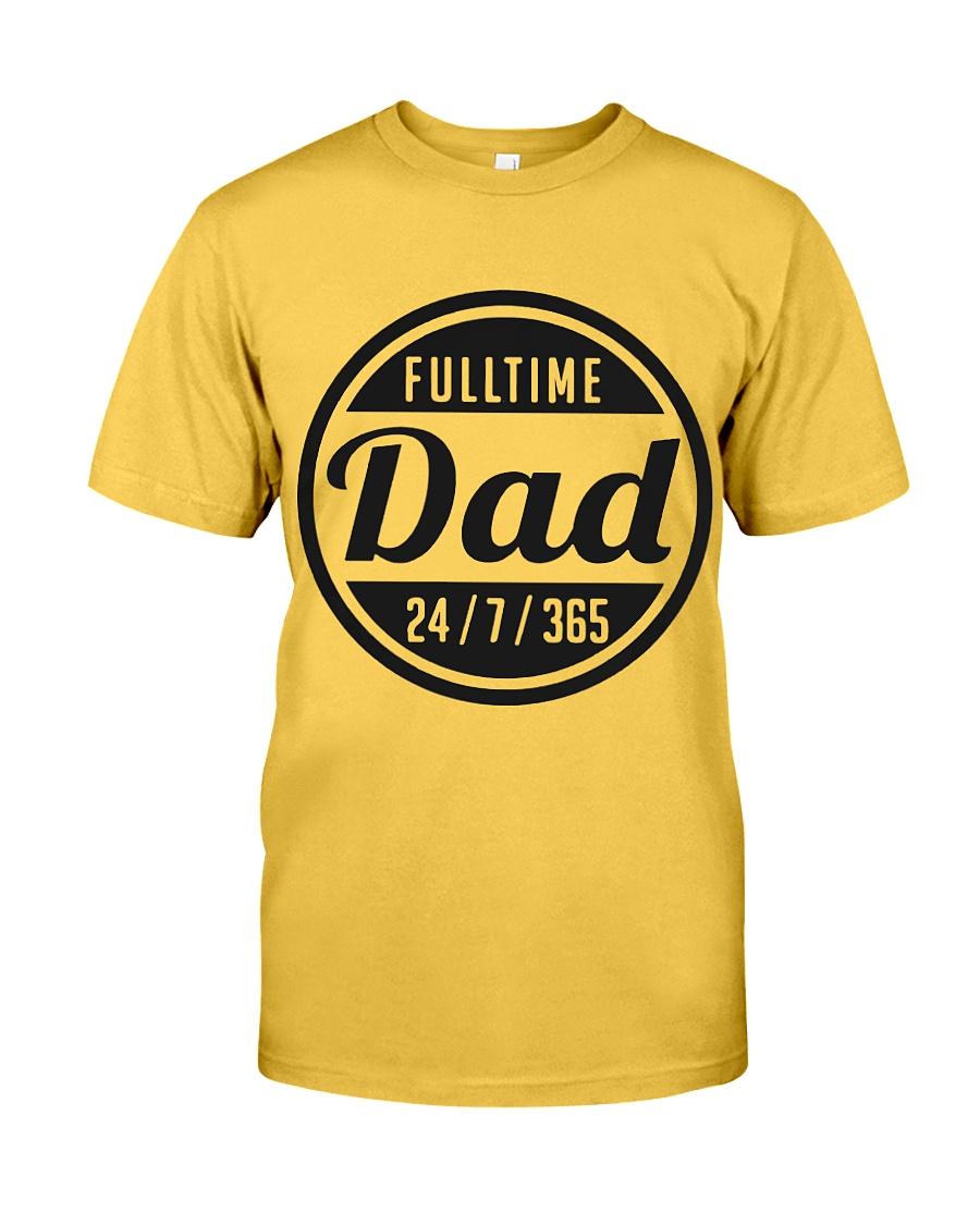 Full time Dad 24/7/365 shirt