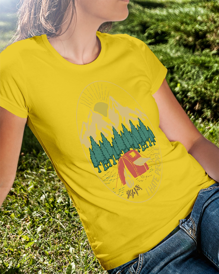 Love camping I hate people shirt