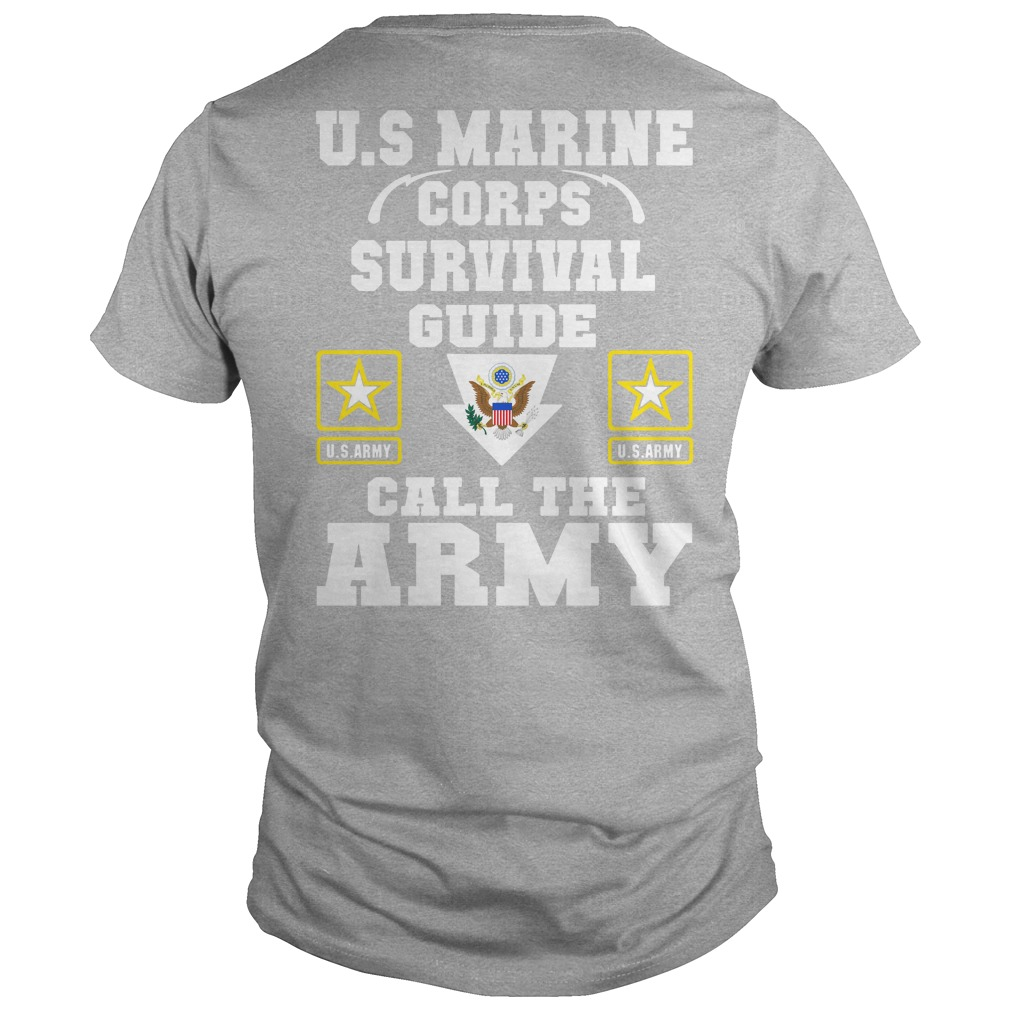 U.S Marine corps survival guide call the army shirt