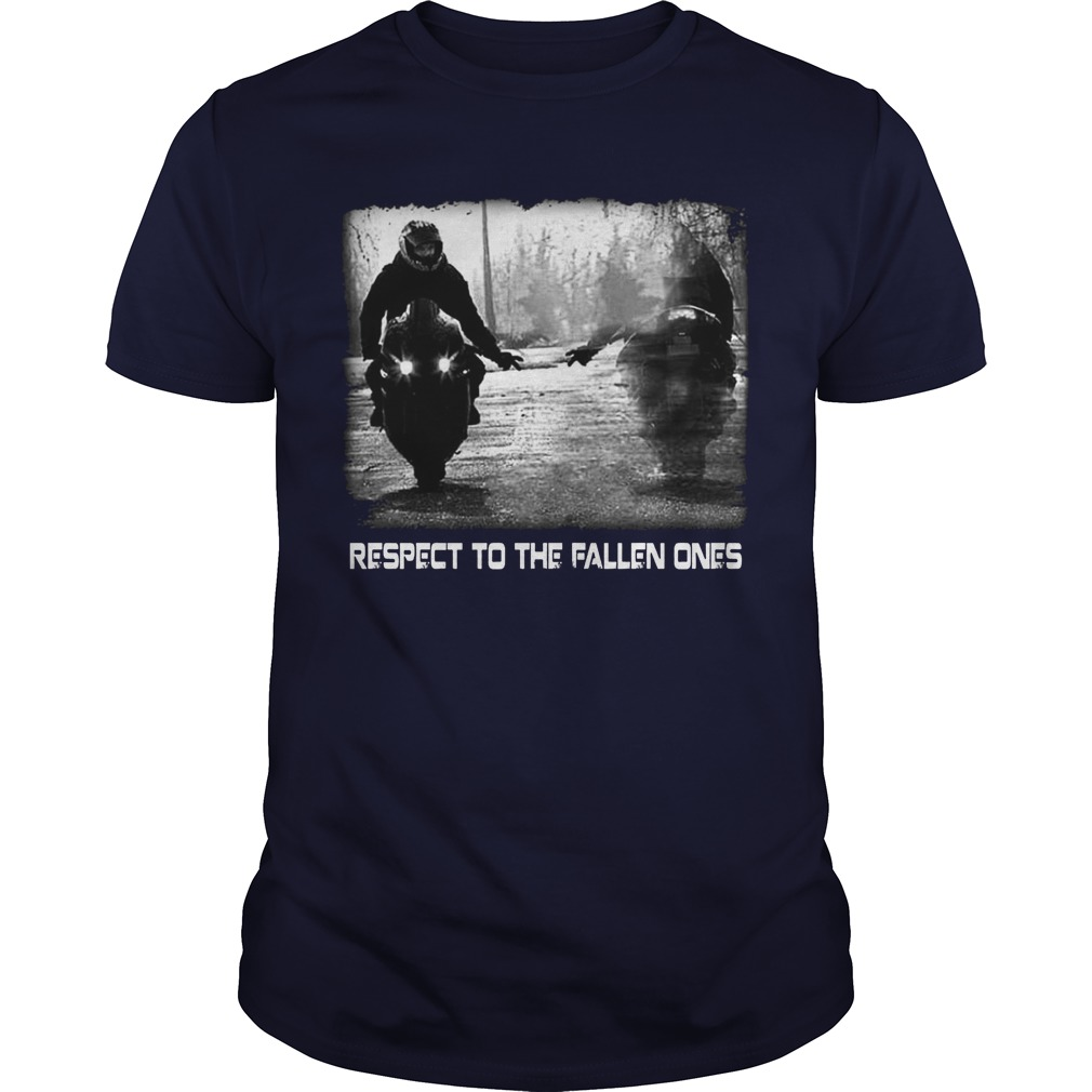 Respect To The Fallen Ones shirt