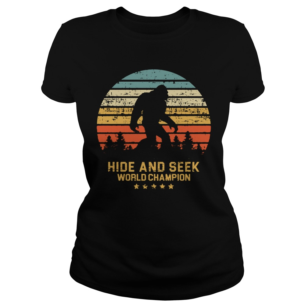 Bigfoot Hide and seek world champion lady shirt