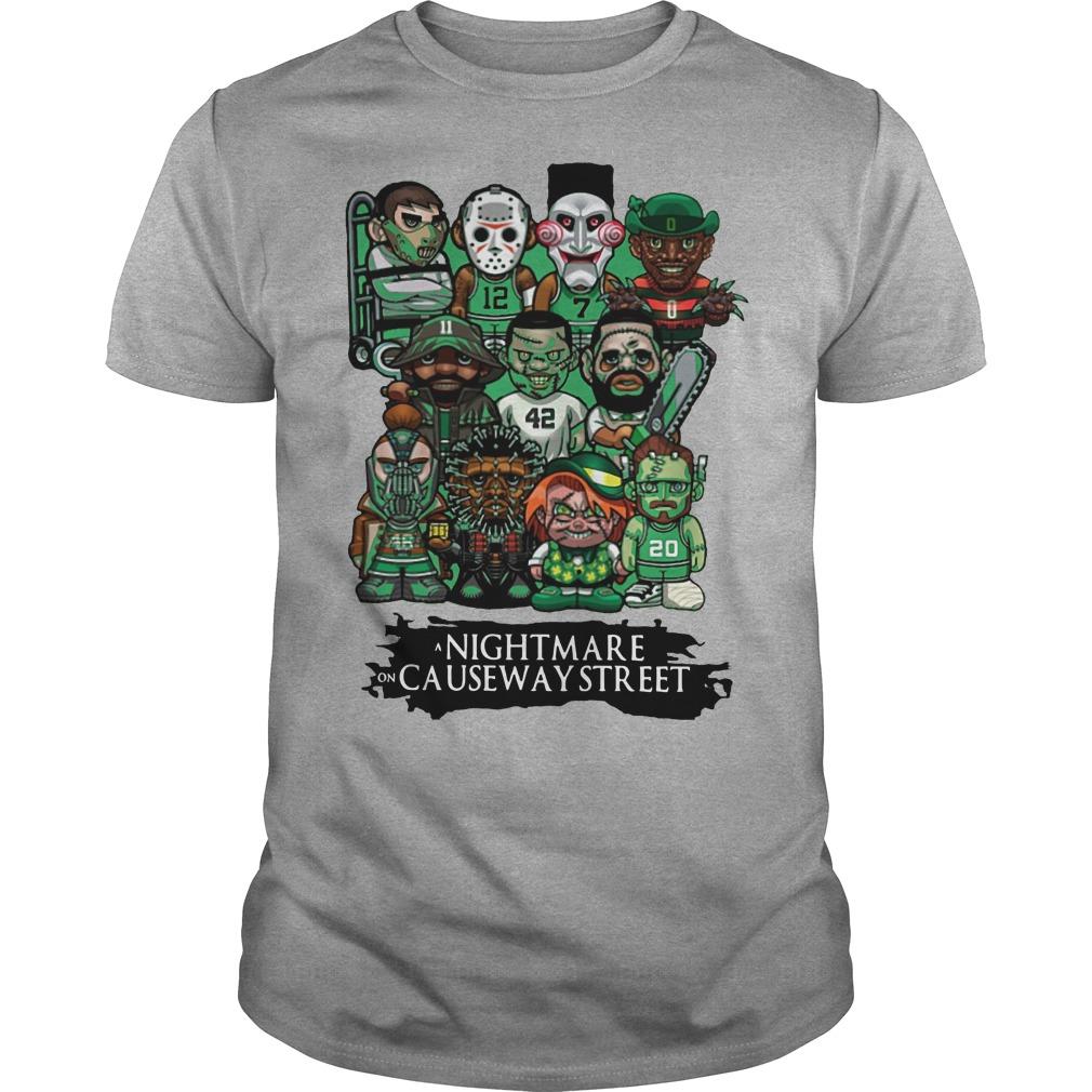 Celtics a nightmare on causeway street Shirt
