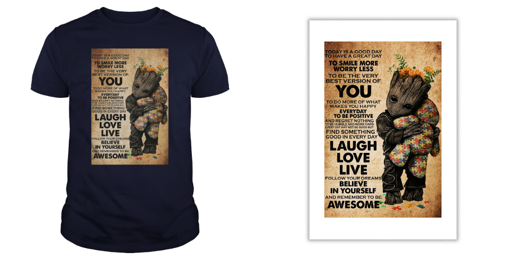 Today is a good day to have a great day to smile more worry less to be the very best version of you Baby Groot Poster