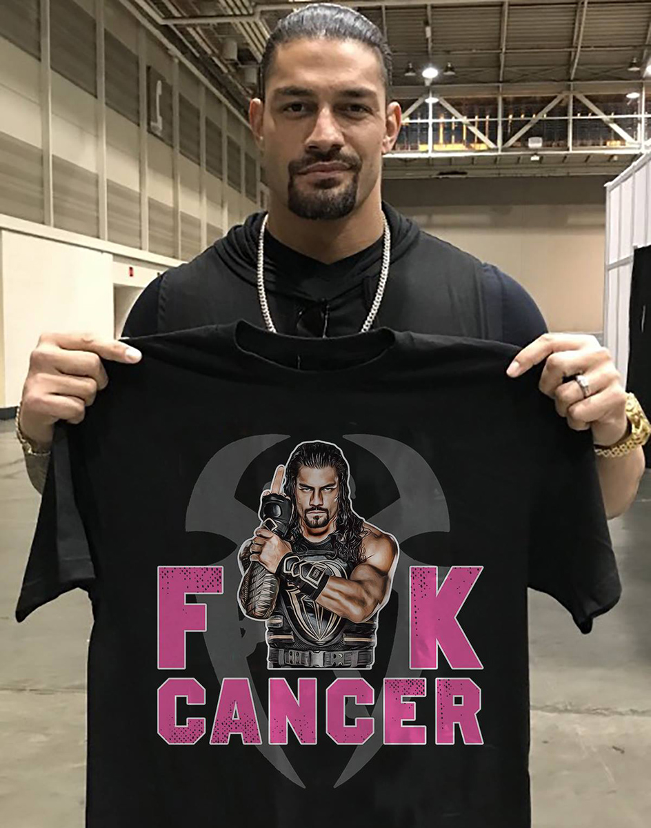 Roman Reigns fuck cancer shirt