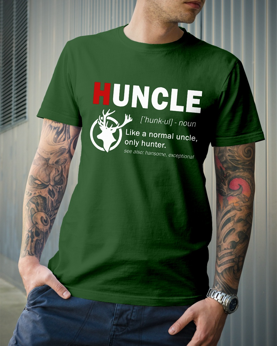 HUNCLE like a normal uncle only hunter shirt