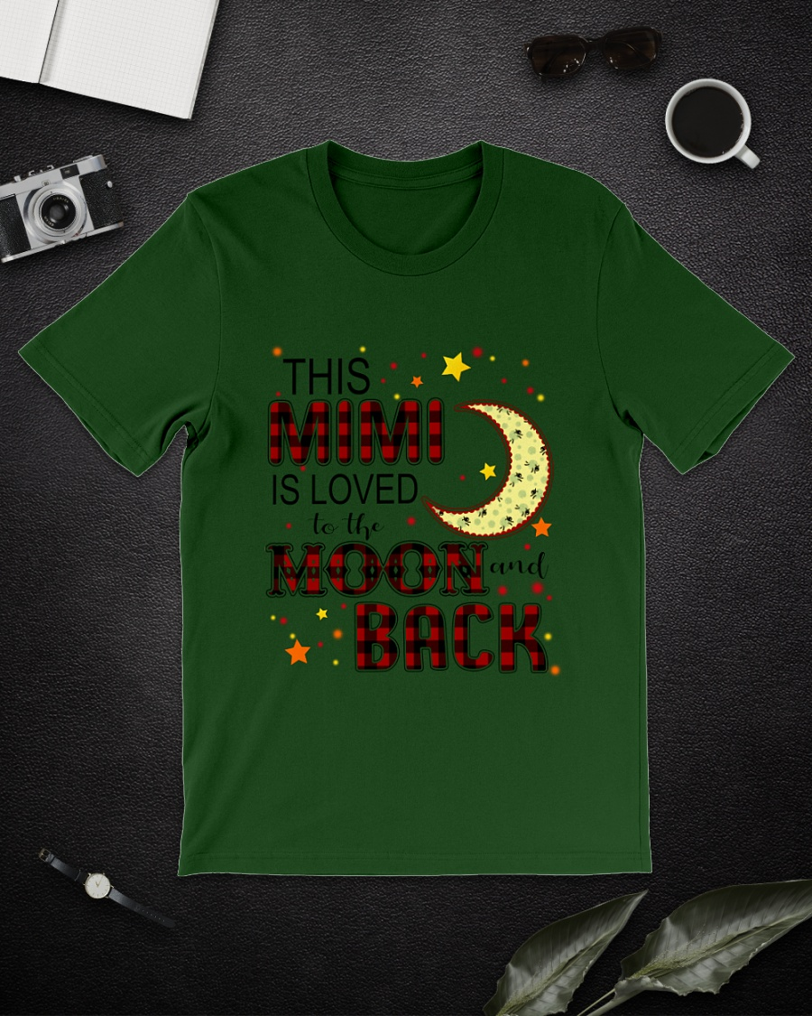 This Mimi is loved to the moon and back shirt