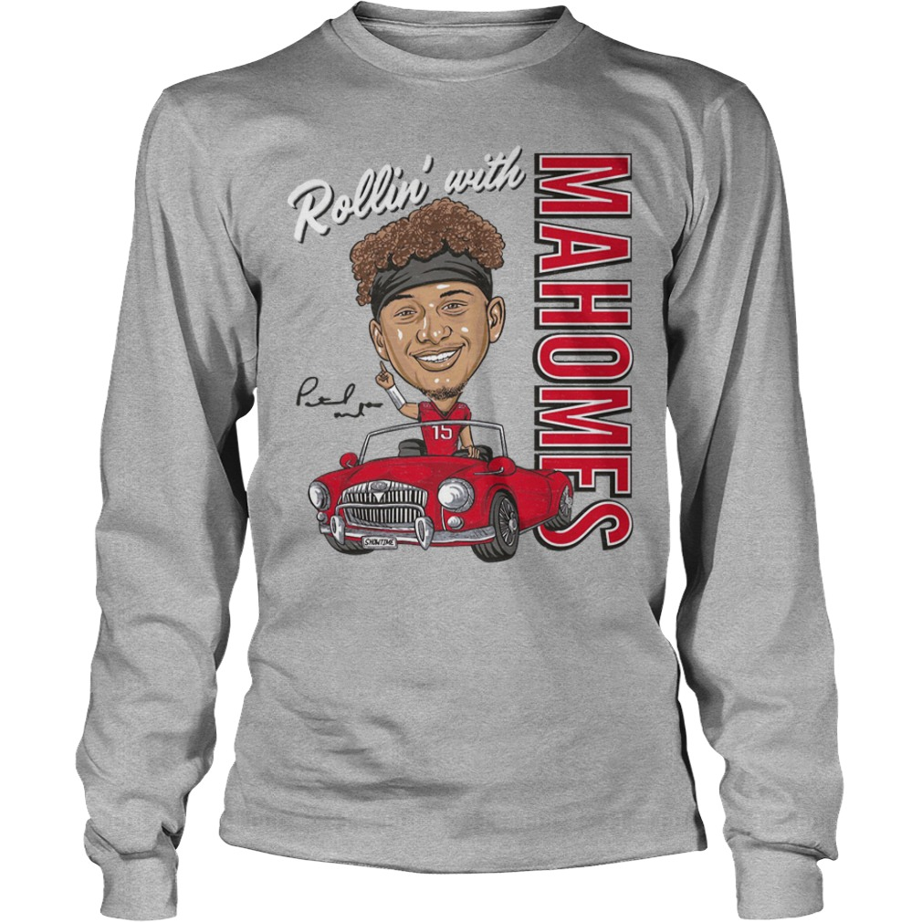 Patrick Mahomes Rollin' With Shirt
