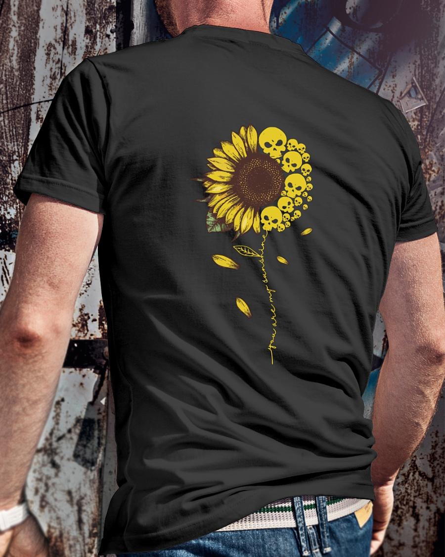 Skull Sunflower You Are My Sunshine shirt