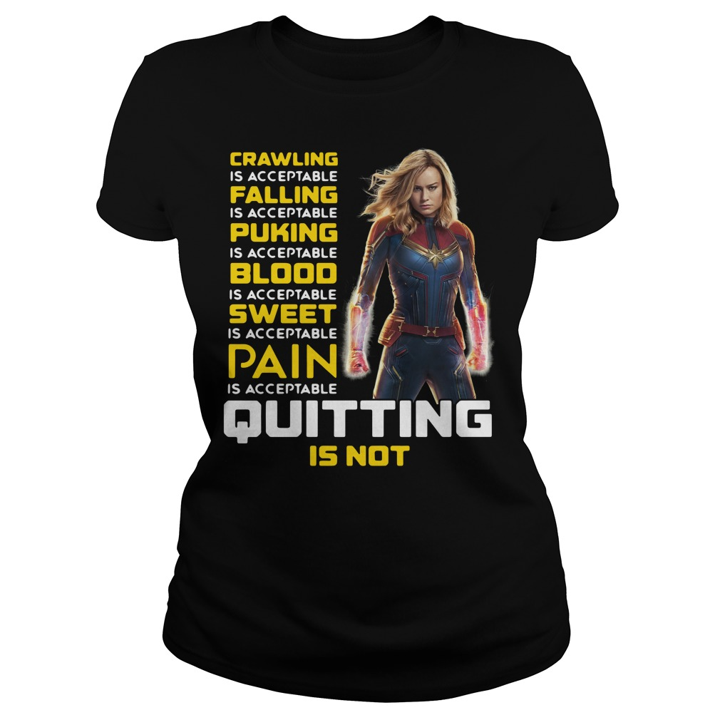 Carol Danvers crawling is acceptable falling is acceptable puking Shirt