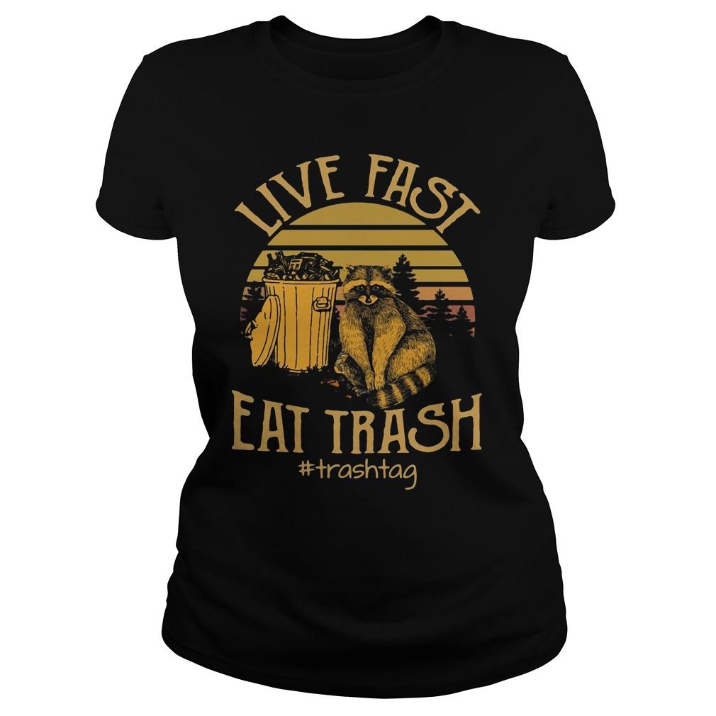 Vintage Live Fast Eat Trash Shirt