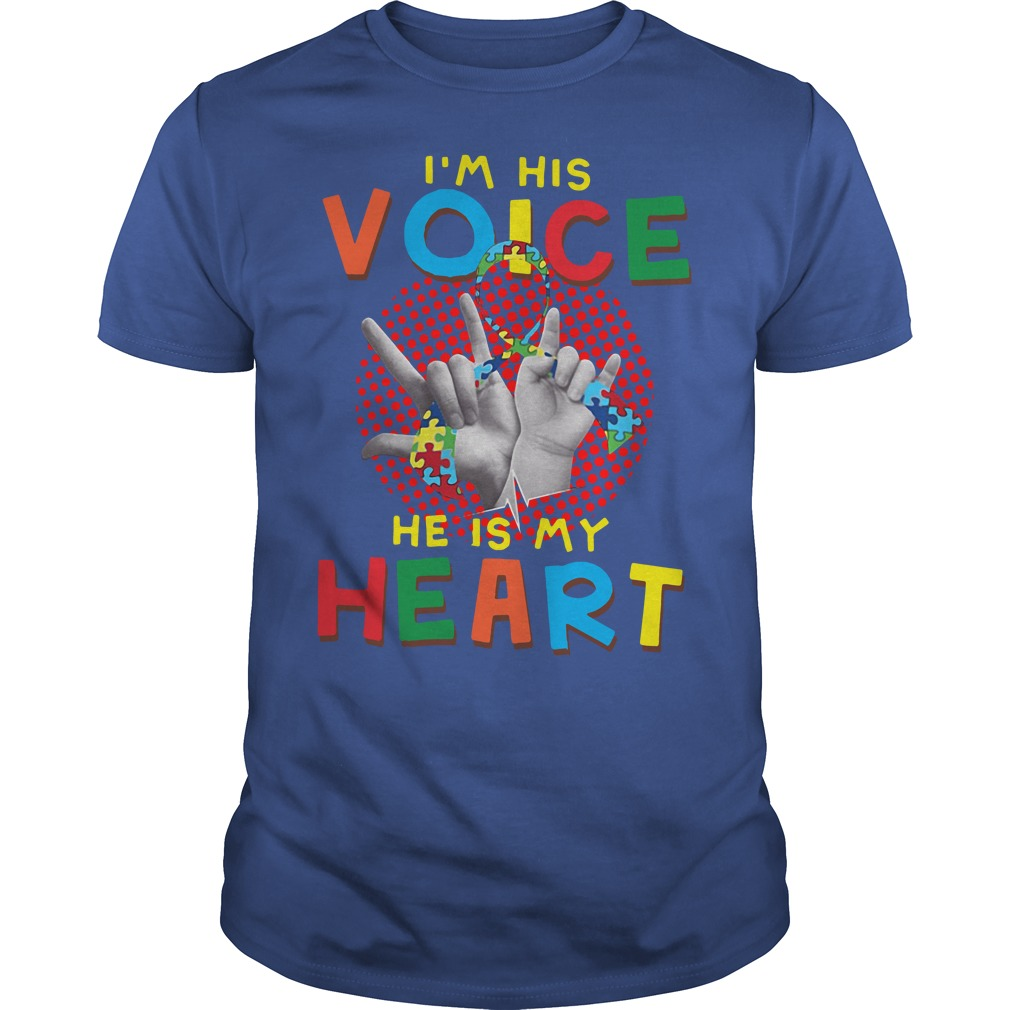 I Am Your Voice He Is My Heart Autism Mom Shirt