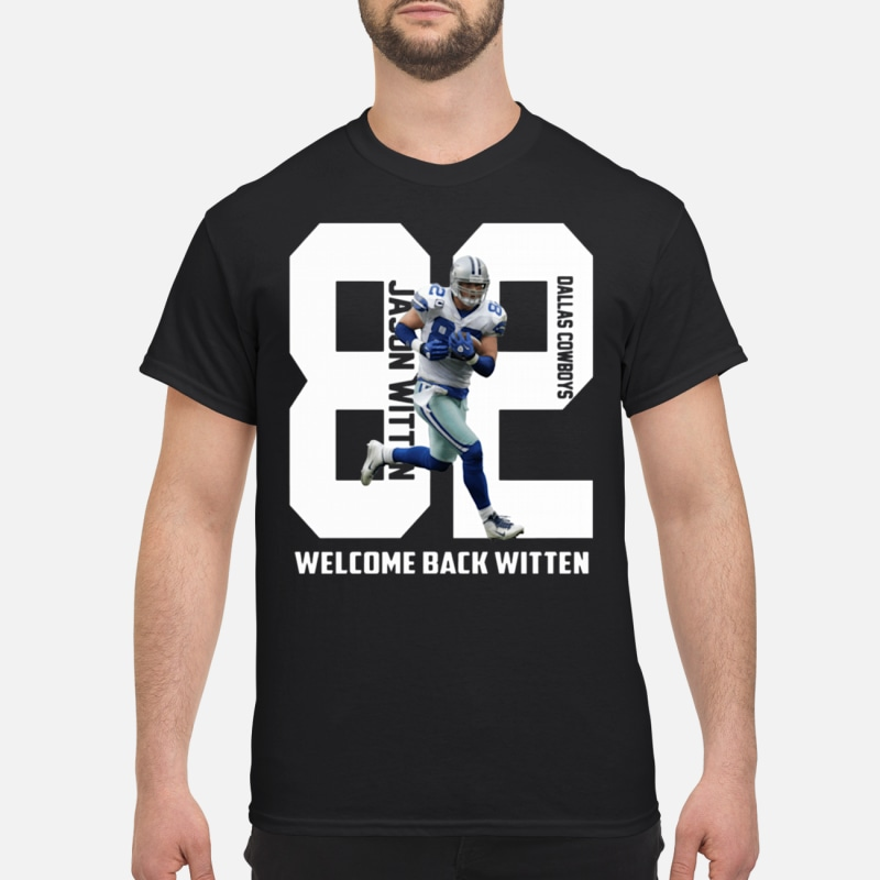 Welcome back witten Dallas Cowboys shirt