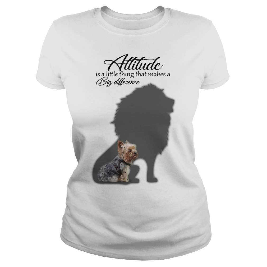 Attitude Is A Little Thing That Makes A Big Difference Shirt