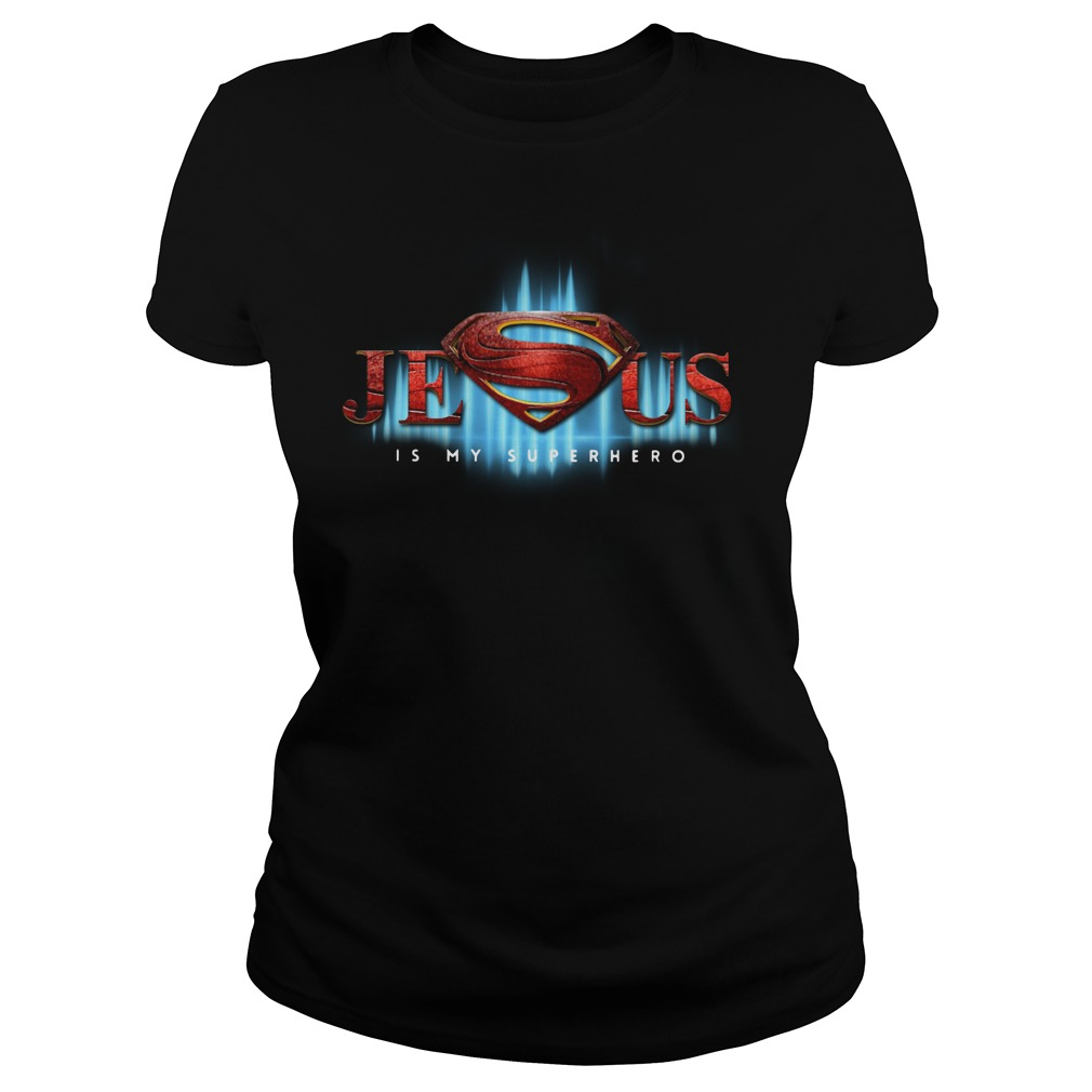 Super Man Jesus Is My Super Hero Shirt