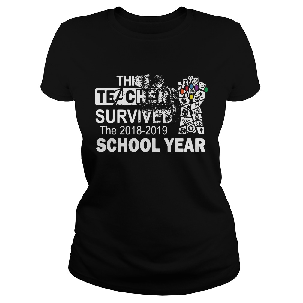 This Teacher Survived The 2018 2019 School Year Infinity Gauntlet Shirt