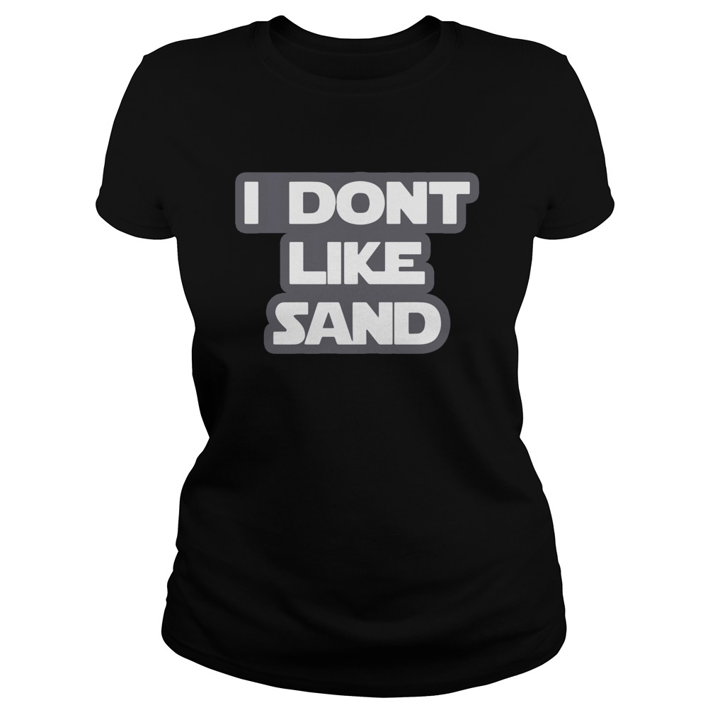 Official I Don't Like Sand Shirt