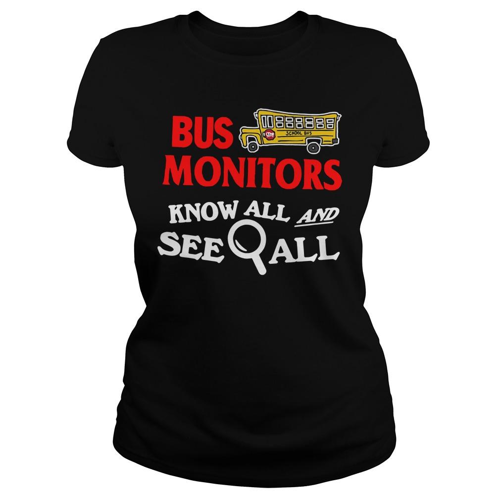 Bus Monitors Know All And See WallShirt