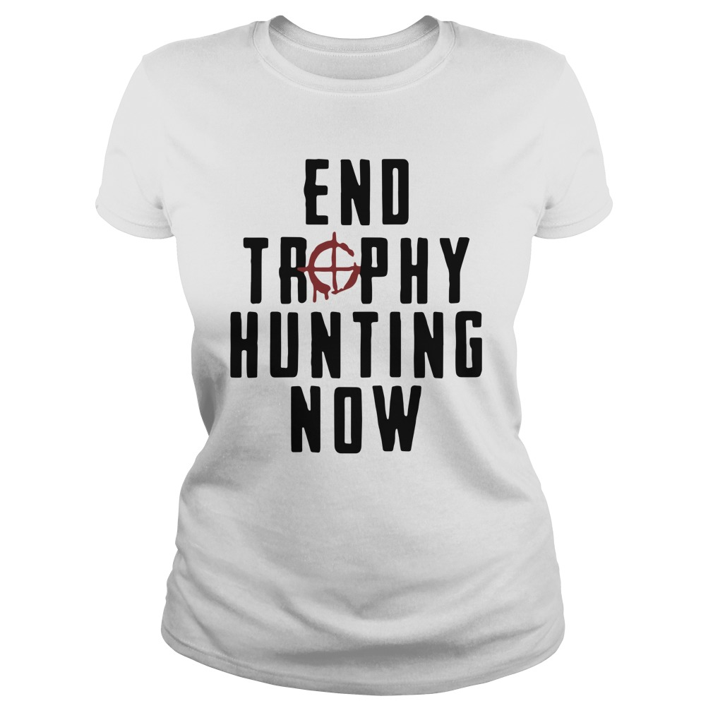 End Trophy Hunting Now Shirt