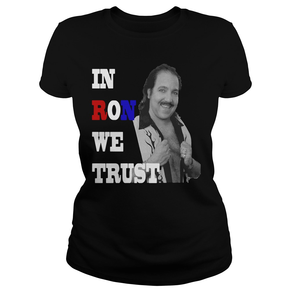 In Ron We Trust Shirt