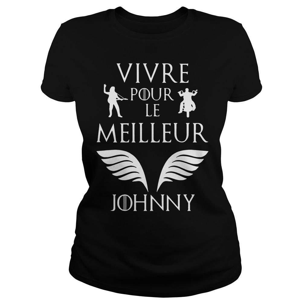 Vivre Pour Le Meilleur JohnnyShirt