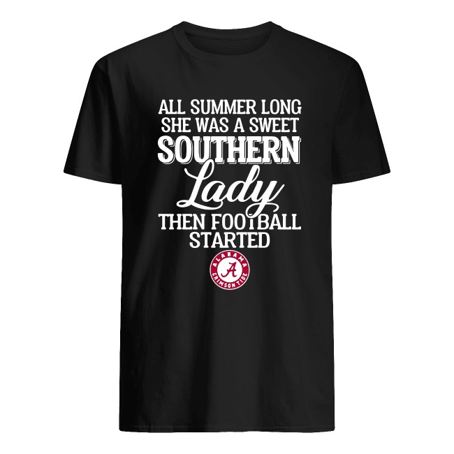 ALL SUMMER LONG SHE WAS A SWEET SOUTHERN LADY THEN FOOTBALL STARTED ALABAMA CRIMSON SHIRT