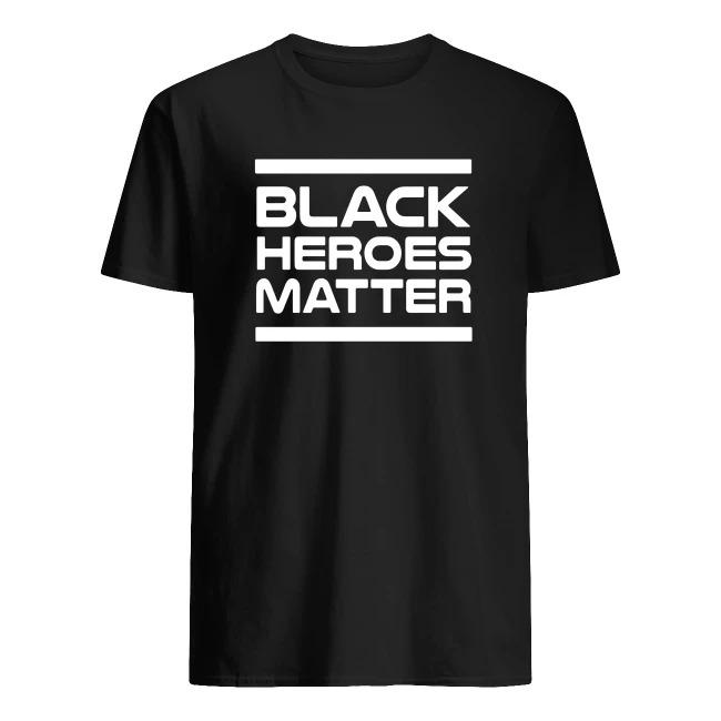 BHM BLACK HEROES MATTER SHIRT