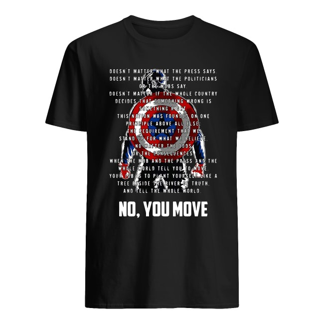 CAPTAIN AMERICA NO YOU MOVE SHIRT