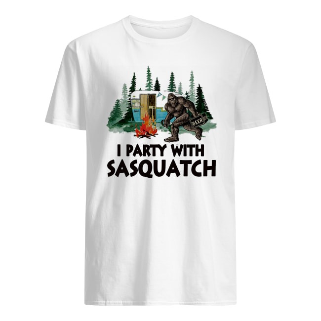 FUNNY BIGFOOT I PARTY WITH SASQUATCH CAMPING SHIRT