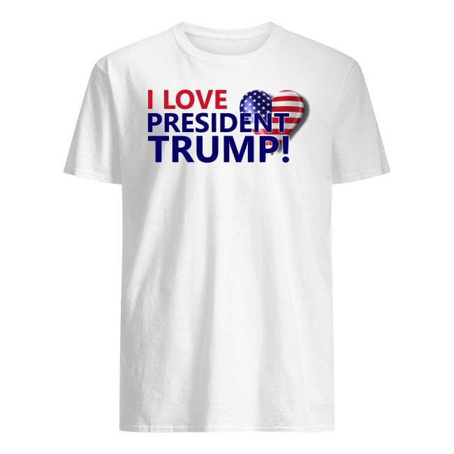 I LOVE PRESIDENT TRUMP AMERICA FLAG SHIRT