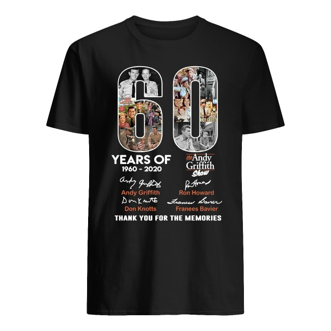 OFFICIAL 60 YEARS OF THE ANDY GRIFFITH SHOW 1960-2020 THANK YOU FOR THE MEMORIES SHIRT