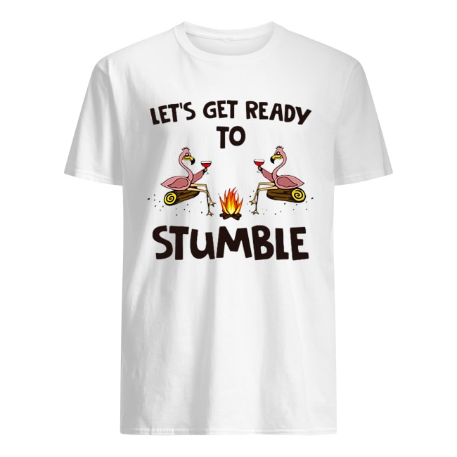 OFFICIAL FLAMINGOS LET'S GET READY TO STUMBLE SHIRT