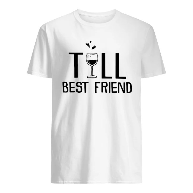 TALL BEST FRIEND - WINE SHIRT