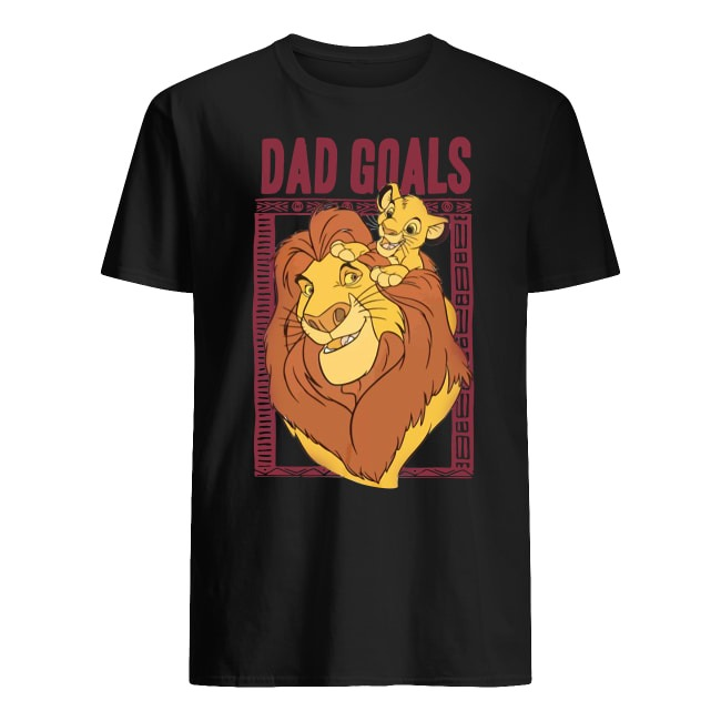 THE LION KING DAD GOALS T SHIRT