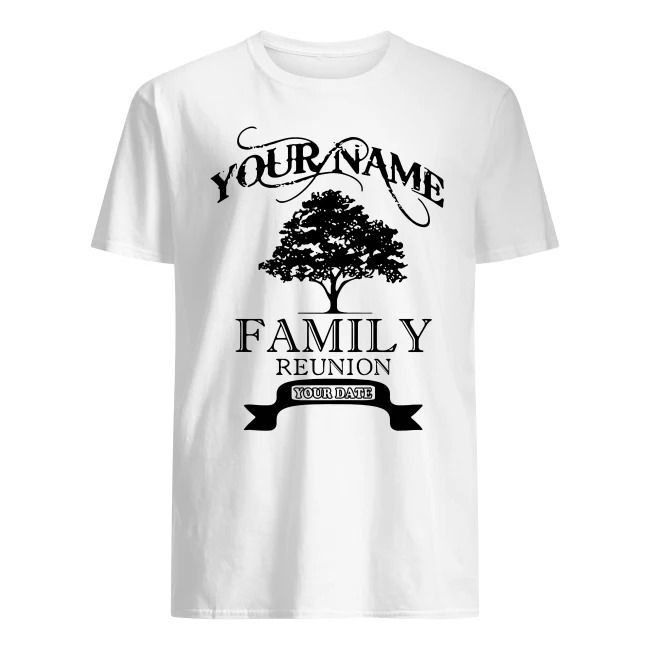 YOUR NAME FAMILY REUNION OLD TREE SHIRT