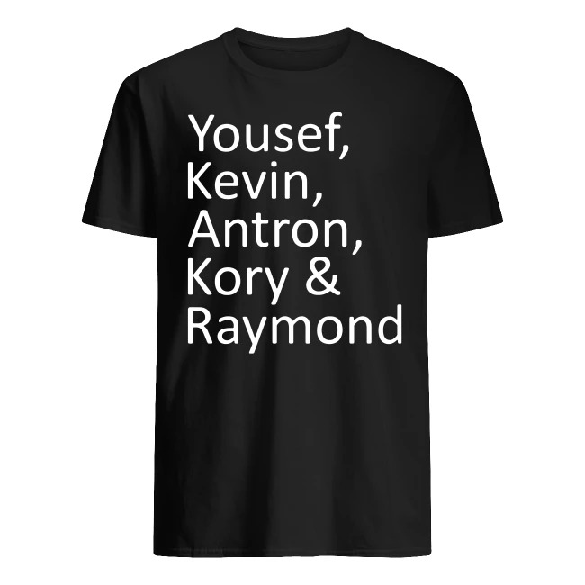 YOUSEF KEVIN ANTRON KORY AND RAYMOND T SHIRT