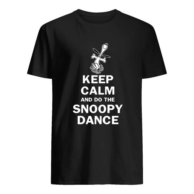 KEEP CALM AND DO THE SNOOPY DANCE SHIRT