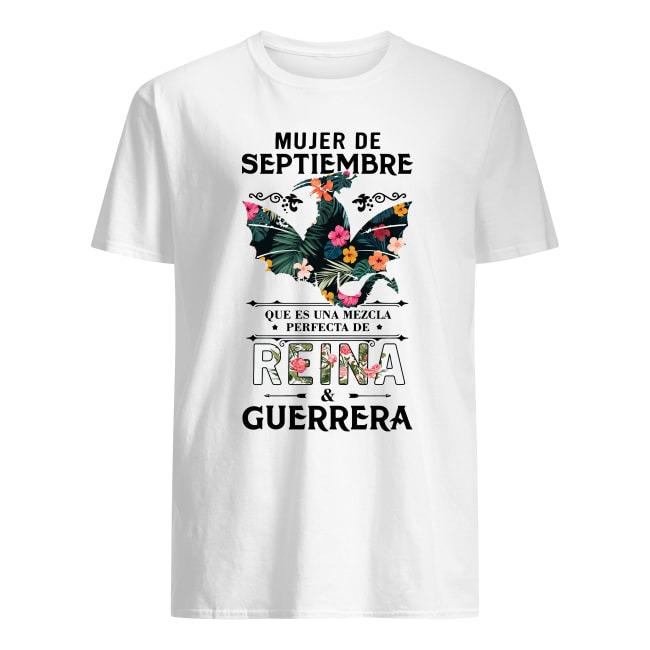 MUJER DE SEPTIEMBRE QUE ES UNA MEZCL PERFECTA DE REINA AND GUERRERA FLOWER SHIRT