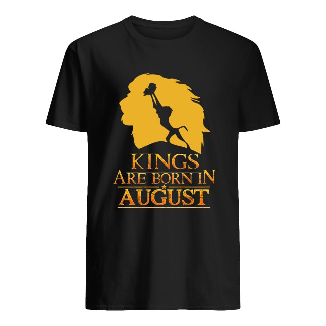 OFFICIAL LION KING KINGS ARE BORN IN AUGUST SHIRT