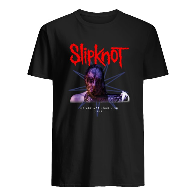 OFFICIAL SLIPKNOT WE ARE NOT YOUR KIND 2019 SHIRT