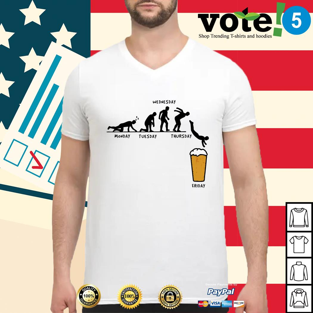 Beer Monday Tuesday Wednesday Thursday Friday Guys shirt