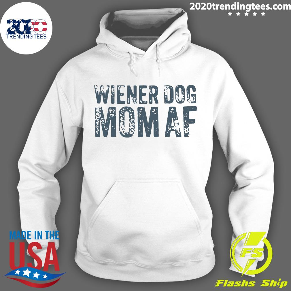 Wiener-Dog Mom AF Shirt