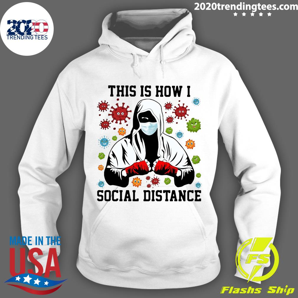 Boxer Mask This Is How I Social Distance COVID 19 Shirt