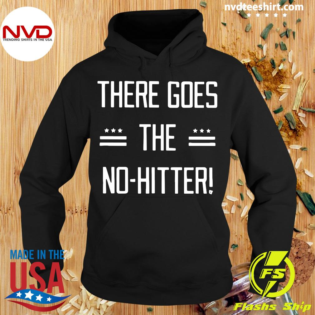 Official There Goes The No-Hitter Shirt